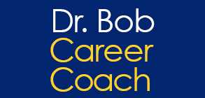 Dr. Bob Gonet, Career Coach